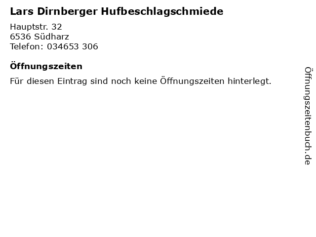 Lars Dirnberger Hufbeschlagschmiede in Südharz: Adresse und Öffnungszeiten