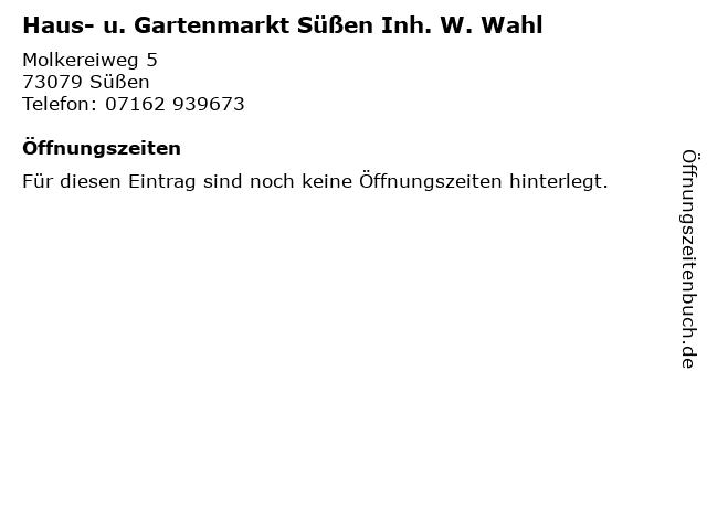 Haus- u. Gartenmarkt Süßen Inh. W. Wahl in Süßen: Adresse und Öffnungszeiten