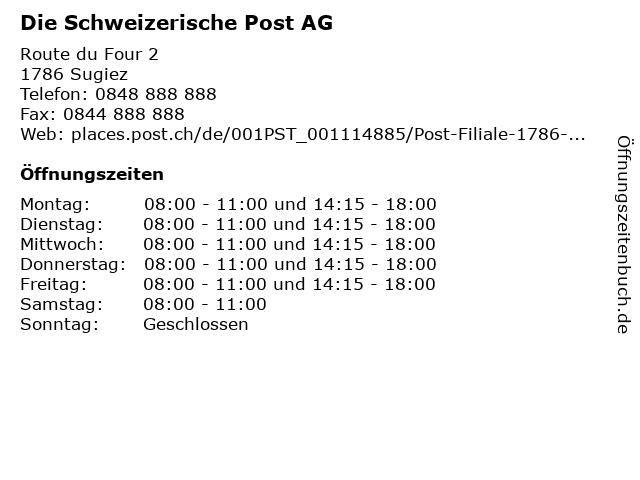 Die Schweizerische Post AG - Filiale Sugiez in Sugiez: Adresse und Öffnungszeiten
