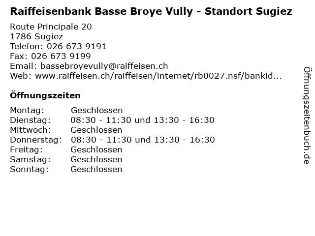 Raiffeisenbank Basse Broye Vully - Standort Sugiez in Sugiez: Adresse und Öffnungszeiten