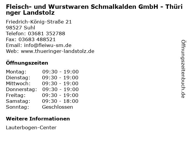 Fleisch- und Wurstwaren Schmalkalden GmbH - Thüringer Landstolz in Suhl: Adresse und Öffnungszeiten