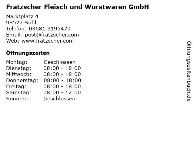 Fratzscher Fleisch und Wurstwaren GmbH in Suhl: Adresse und Öffnungszeiten