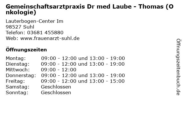 Gemeinschaftsarztpraxis Dr med Laube - Thomas (Onkologie) in Suhl: Adresse und Öffnungszeiten