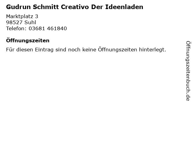 Gudrun Schmitt Creativo Der Ideenladen in Suhl: Adresse und Öffnungszeiten