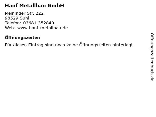Hanf Metallbau GmbH in Suhl: Adresse und Öffnungszeiten