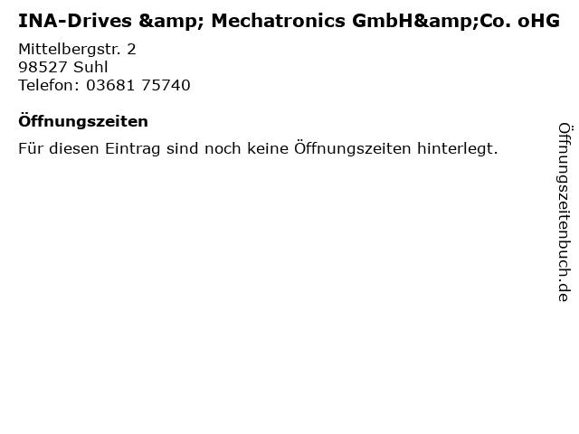 INA-Drives & Mechatronics GmbH&Co. oHG in Suhl: Adresse und Öffnungszeiten