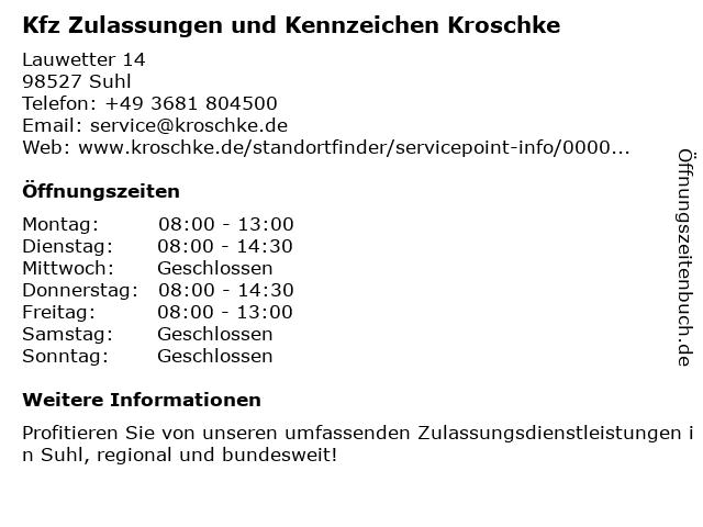 Kfz Zulassungen und Kennzeichen Kroschke in Suhl: Adresse und Öffnungszeiten