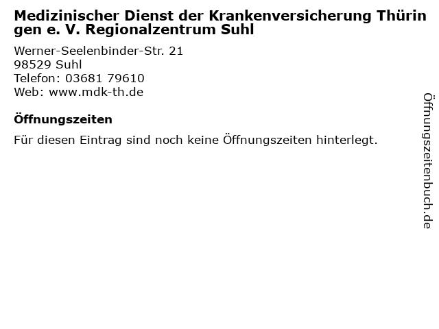 Medizinischer Dienst der Krankenversicherung Thüringen e. V. Regionalzentrum Suhl in Suhl: Adresse und Öffnungszeiten