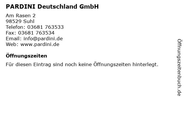 PARDINI Deutschland GmbH in Suhl: Adresse und Öffnungszeiten