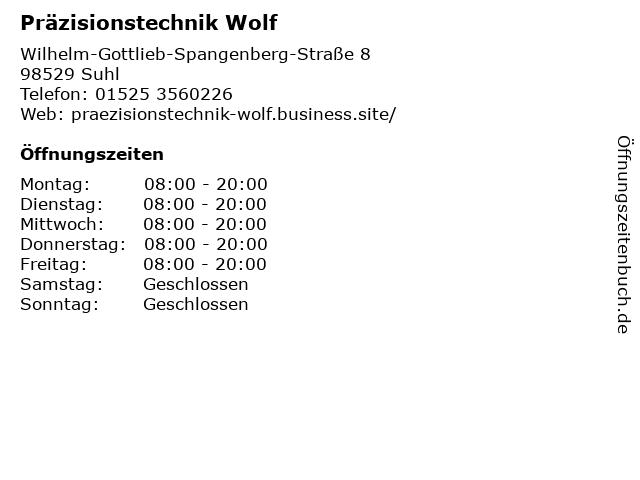 Präzisionstechnik Wolf in Suhl: Adresse und Öffnungszeiten