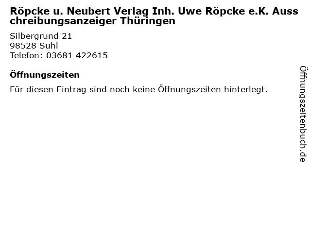 Röpcke u. Neubert Verlag Inh. Uwe Röpcke e.K. Ausschreibungsanzeiger Thüringen in Suhl: Adresse und Öffnungszeiten