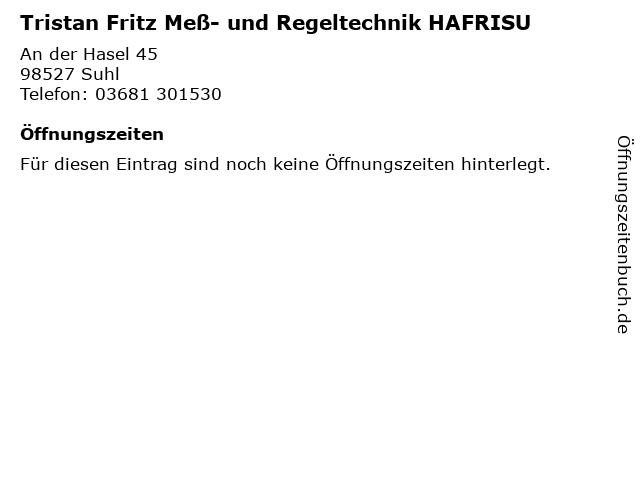 Tristan Fritz Meß- und Regeltechnik HAFRISU in Suhl: Adresse und Öffnungszeiten