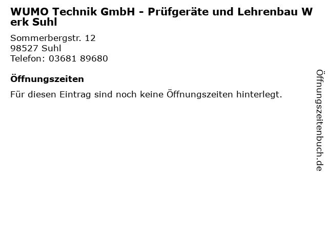 WUMO Technik GmbH - Prüfgeräte und Lehrenbau Werk Suhl in Suhl: Adresse und Öffnungszeiten
