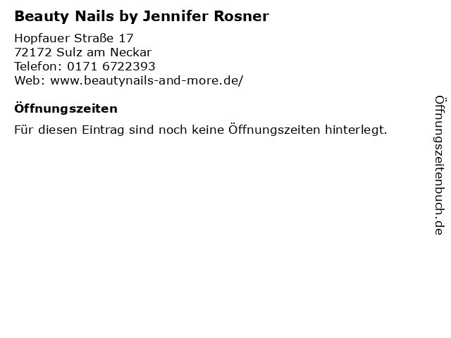 Beauty Nails by Jennifer Rosner in Sulz am Neckar: Adresse und Öffnungszeiten