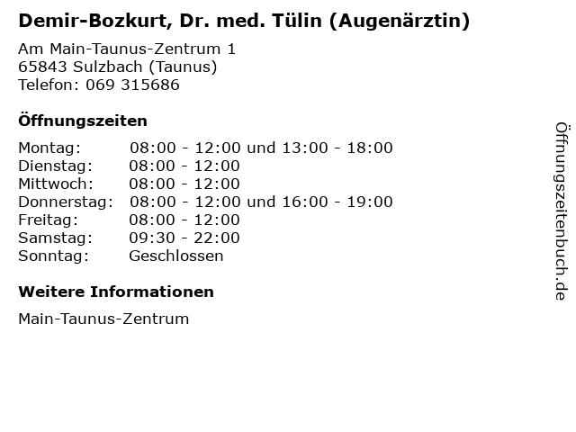 Demir-Bozkurt, Dr. med. Tülin (Augenärztin) in Sulzbach (Taunus): Adresse und Öffnungszeiten