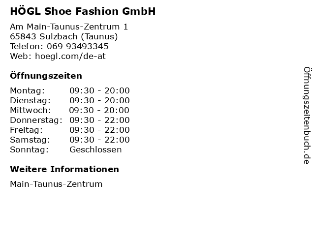 HÖGL Shoe Fashion GmbH in Sulzbach (Taunus): Adresse und Öffnungszeiten