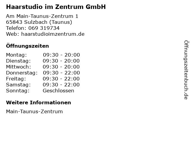 Haarstudio im Zentrum GmbH in Sulzbach (Taunus): Adresse und Öffnungszeiten