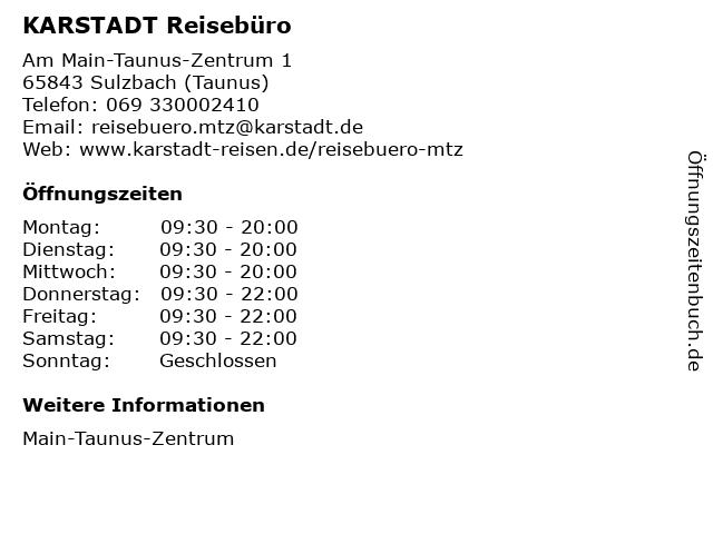 KARSTADT Reisebüro in Sulzbach (Taunus): Adresse und Öffnungszeiten