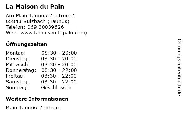 La Maison du Pain in Sulzbach (Taunus): Adresse und Öffnungszeiten