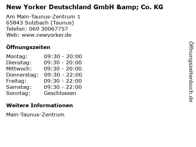 New Yorker Deutschland GmbH & Co. KG in Sulzbach (Taunus): Adresse und Öffnungszeiten