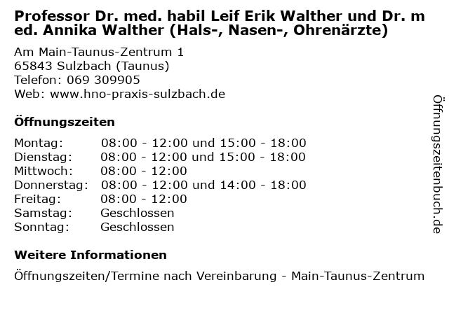 Professor Dr. med. habil Leif Erik Walther und Dr. med. Annika Walther (Hals-, Nasen-, Ohrenärzte) in Sulzbach (Taunus): Adresse und Öffnungszeiten