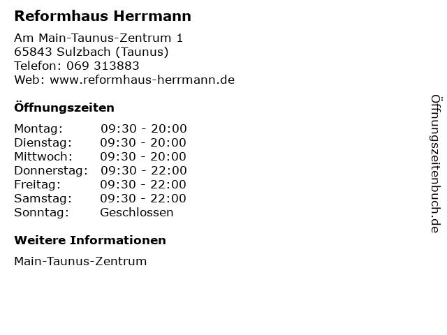 Reformhaus Herrmann in Sulzbach (Taunus): Adresse und Öffnungszeiten