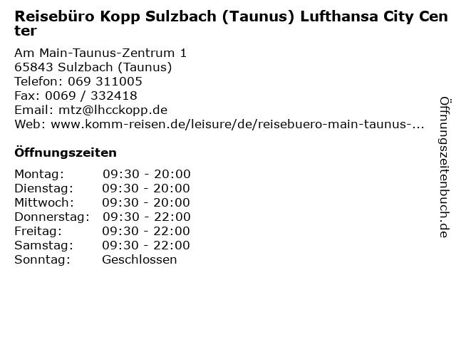 Reisebüro Kopp Sulzbach (Taunus) Lufthansa City Center in Sulzbach (Taunus): Adresse und Öffnungszeiten