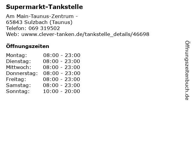 Supermarkt-Tankstelle in Sulzbach (Taunus): Adresse und Öffnungszeiten