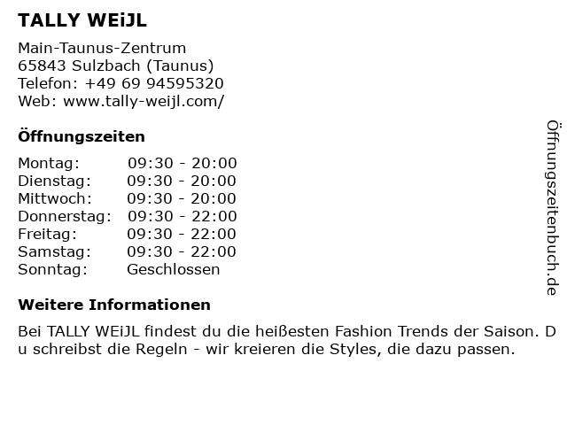 Tally Weijl Deutschland GmbH in Sulzbach (Taunus): Adresse und Öffnungszeiten