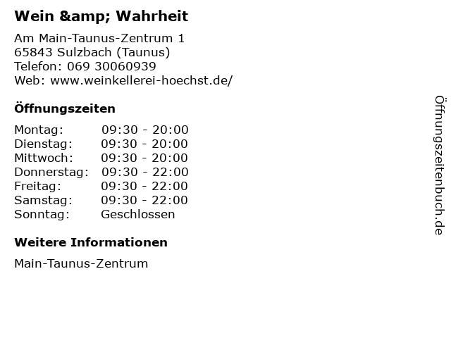 Wein & Wahrheit in Sulzbach (Taunus): Adresse und Öffnungszeiten