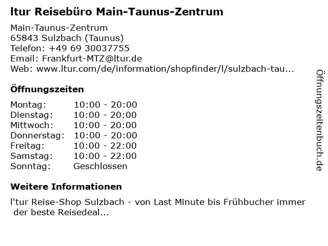 l'tur Reisebüro Main-Taunus-Zentrum in Sulzbach (Taunus): Adresse und Öffnungszeiten