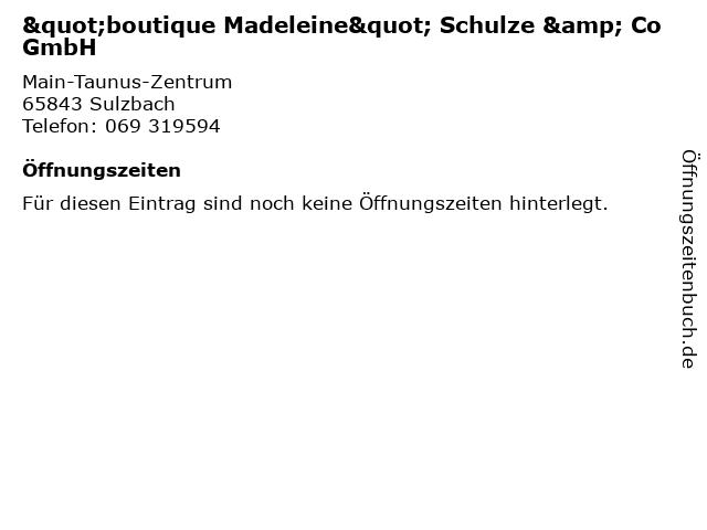 """""""boutique Madeleine"""" Schulze & Co GmbH in Sulzbach: Adresse und Öffnungszeiten"""