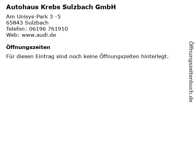 Autohaus Krebs Sulzbach GmbH in Sulzbach: Adresse und Öffnungszeiten