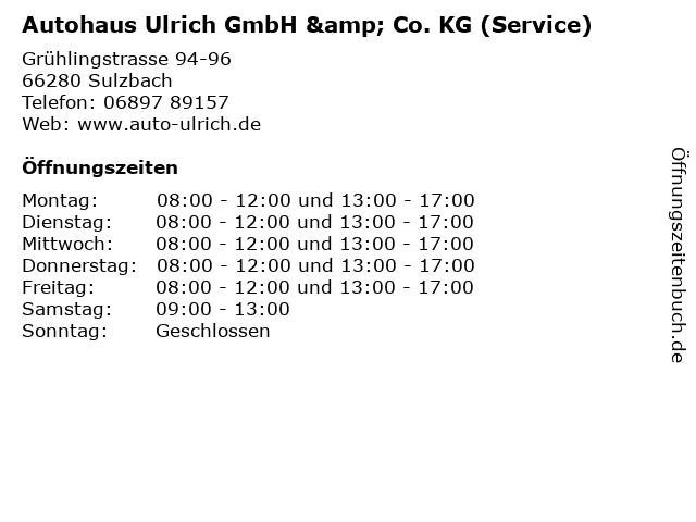 Autohaus Ulrich GmbH & Co. KG (Service) in Sulzbach: Adresse und Öffnungszeiten