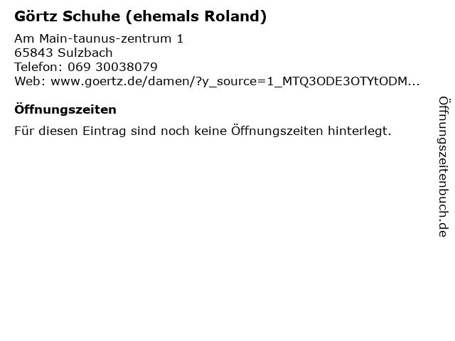 ROLAND Schuhe (by GÖRTZ) in Sulzbach: Adresse und Öffnungszeiten