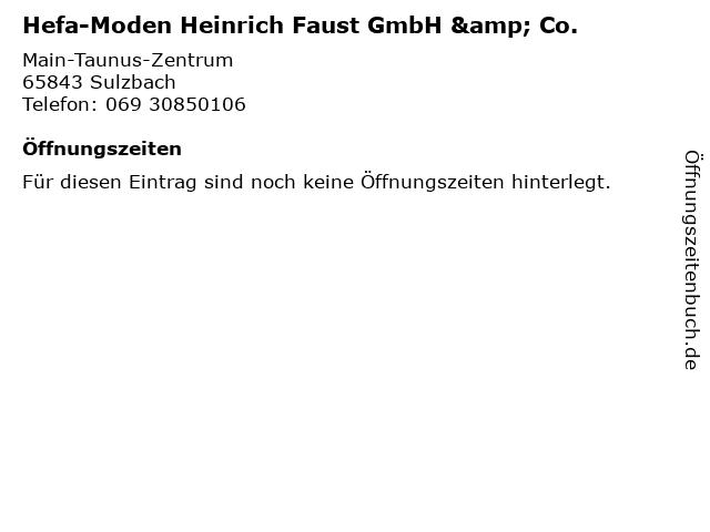 Hefa-Moden Heinrich Faust GmbH & Co. in Sulzbach: Adresse und Öffnungszeiten