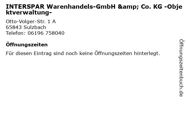 INTERSPAR Warenhandels-GmbH & Co. KG -Objektverwaltung- in Sulzbach: Adresse und Öffnungszeiten