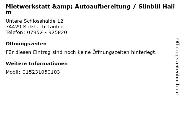 Mietwerkstatt & Autoaufbereitung / Sünbül Halim in Sulzbach-Laufen: Adresse und Öffnungszeiten