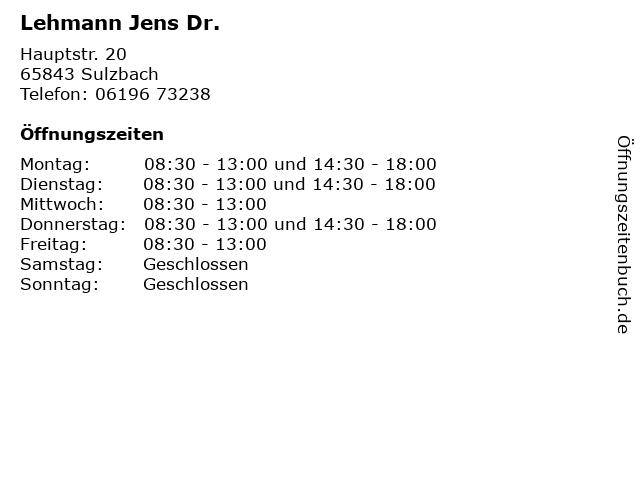 Lehmann Jens Dr. in Sulzbach: Adresse und Öffnungszeiten
