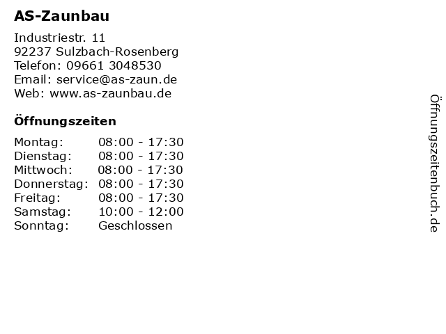 AS-Zaunbau in Sulzbach-Rosenberg: Adresse und Öffnungszeiten
