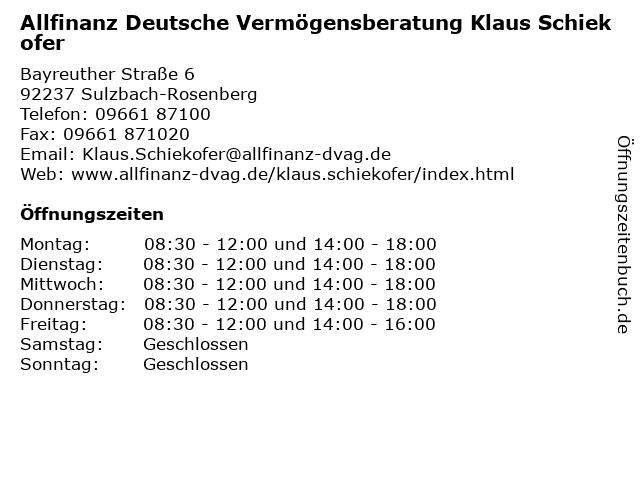 Allfinanz Deutsche Vermögensberatung Klaus Schiekofer in Sulzbach-Rosenberg: Adresse und Öffnungszeiten