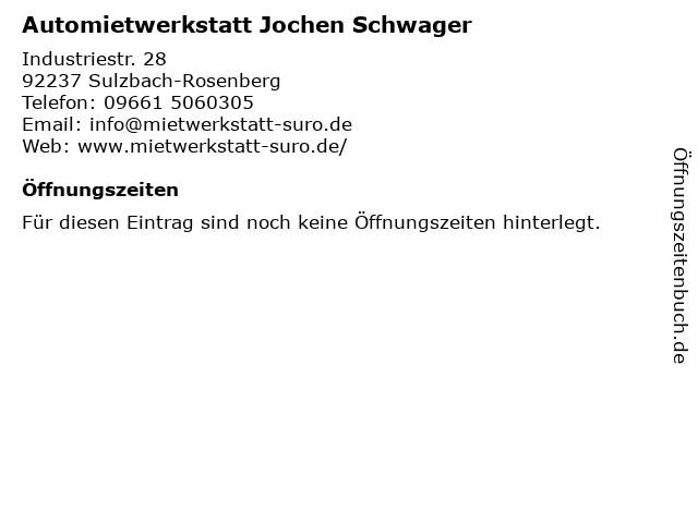 Automietwerkstatt Jochen Schwager in Sulzbach-Rosenberg: Adresse und Öffnungszeiten