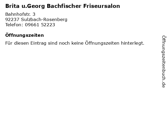 Brita u.Georg Bachfischer Friseursalon in Sulzbach-Rosenberg: Adresse und Öffnungszeiten
