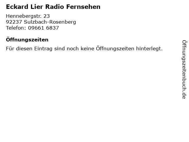 Eckard Lier Radio Fernsehen in Sulzbach-Rosenberg: Adresse und Öffnungszeiten