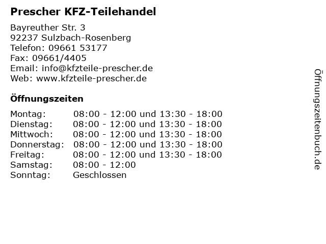 Prescher KFZ-Teilehandel in Sulzbach-Rosenberg: Adresse und Öffnungszeiten