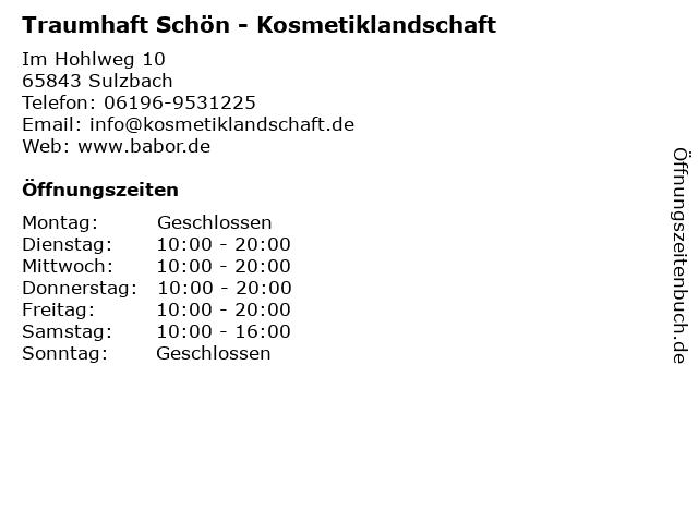 Traumhaft Schön - Kosmetiklandschaft in Sulzbach: Adresse und Öffnungszeiten