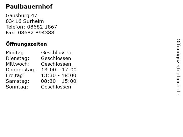 Paulbauernhof in Surheim: Adresse und Öffnungszeiten