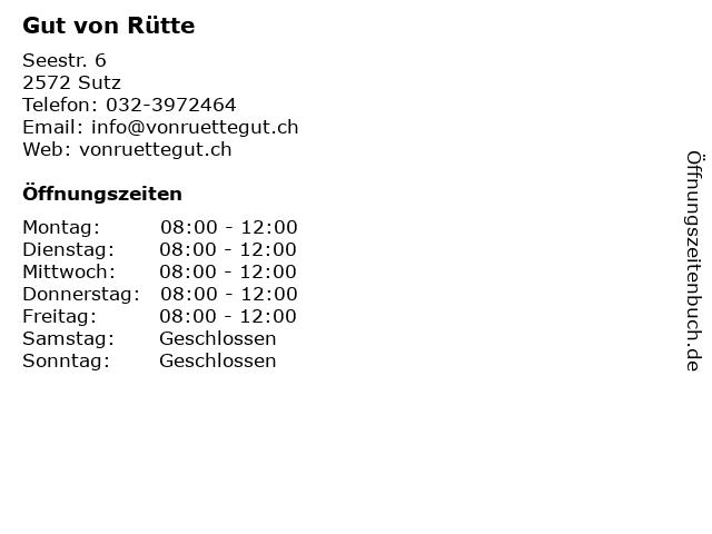 Gut von Rütte in Sutz: Adresse und Öffnungszeiten