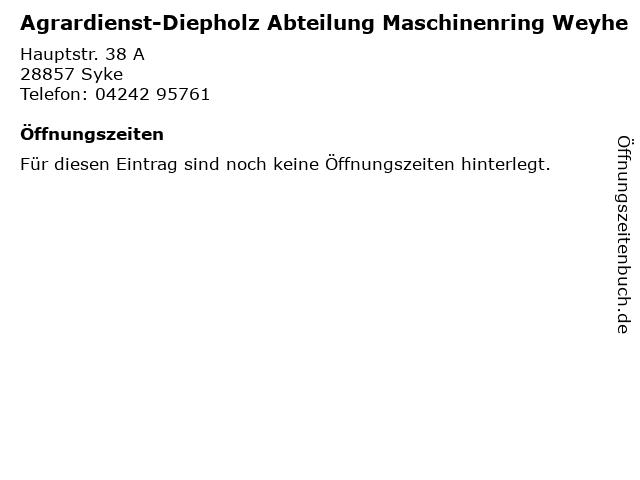 Agrardienst-Diepholz Abteilung Maschinenring Weyhe in Syke: Adresse und Öffnungszeiten