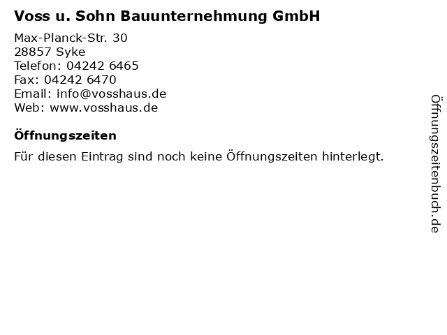 Voss u. Sohn Bauunternehmung GmbH in Syke: Adresse und Öffnungszeiten